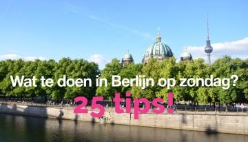 Wat te doen in Berlijn op zondag? 25 tips!