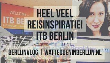 Heel veel reisinspiratie op de ITB Berlin – Berlijnvlog