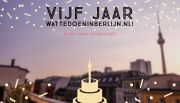 Hoera! Vijf jaar Wattedoeninberlijn.nl!